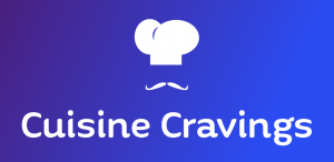 Cuisine Cravings | Traditional Modern Cuisine Recipes