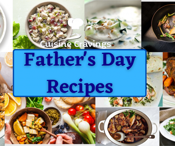 Top 12 Easy Father's Day Dinner Recipes – Cuisine Cravings