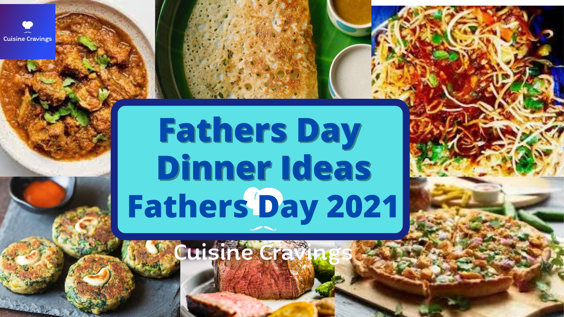 Happy Fathers Day 2021 Dinner Ideas